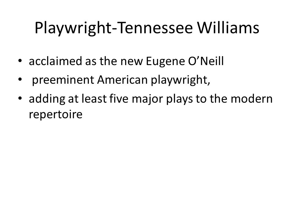 Playwright-Tennessee Williams