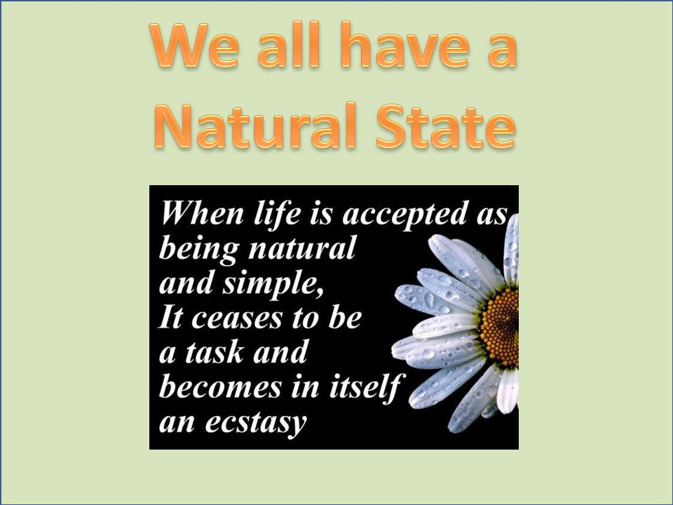We all have a Natural State