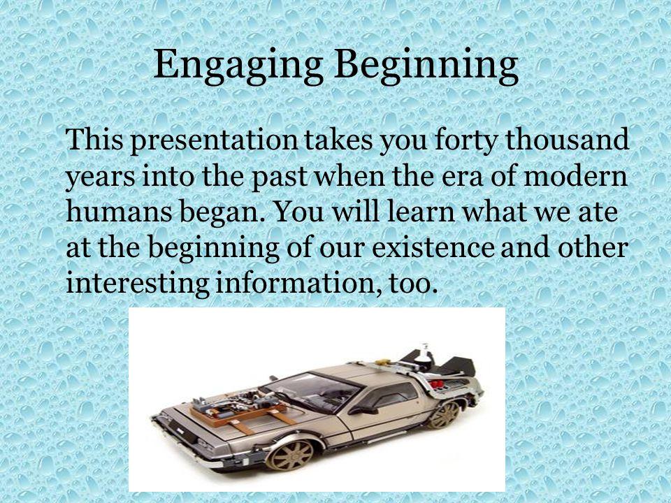 Engaging Beginning