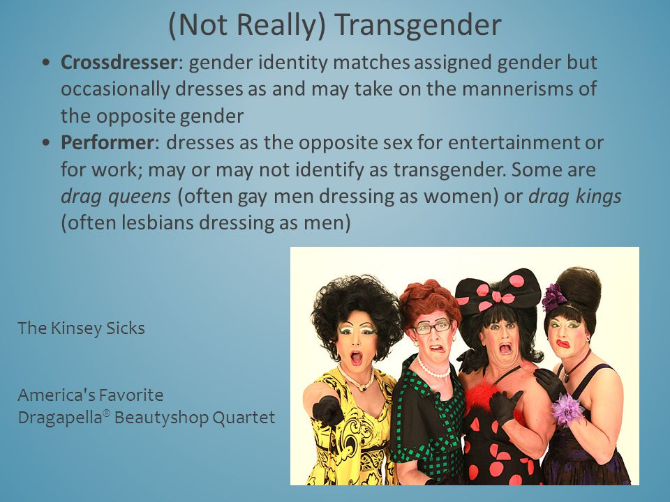 (Not Really) Transgender
