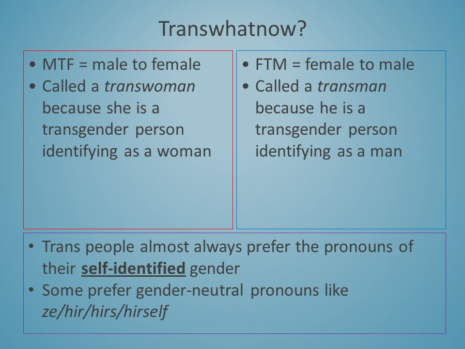 Transwhatnow MTF = male to female