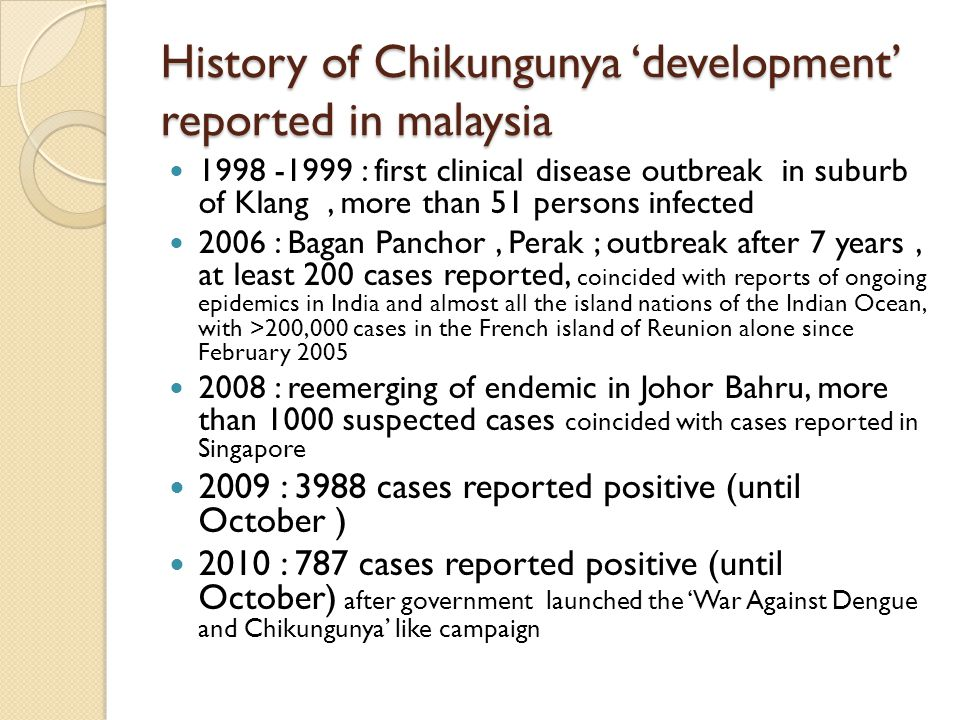 History of Chikungunya 'development' reported in malaysia