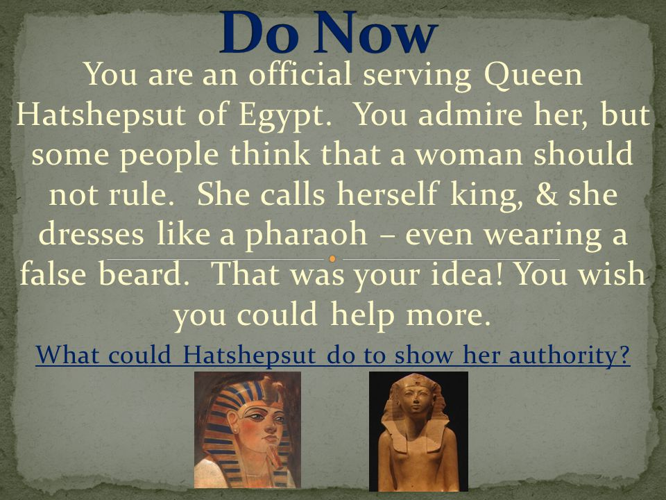 What could Hatshepsut do to show her authority