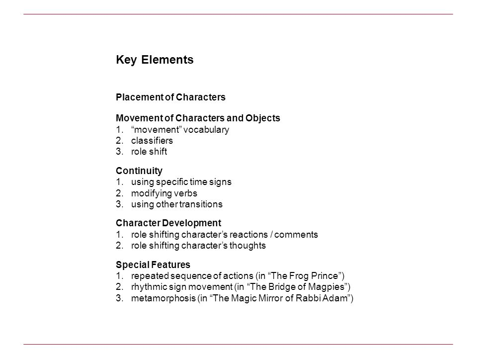 Key Elements Placement of Characters
