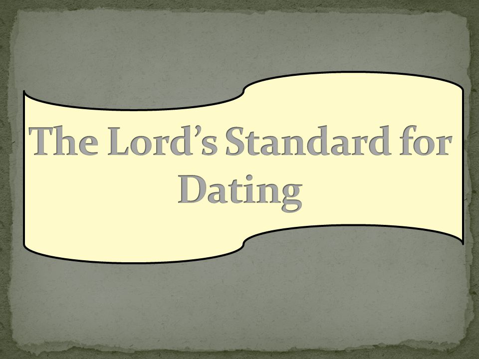 The Lord's Standard for Dating