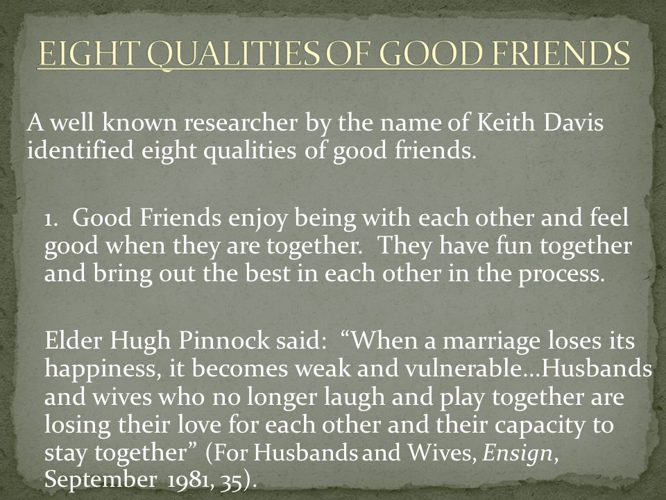 EIGHT QUALITIES OF GOOD FRIENDS