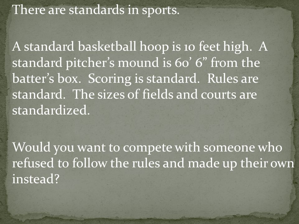 There are standards in sports