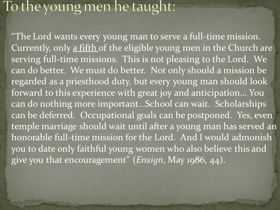 To the young men he taught: