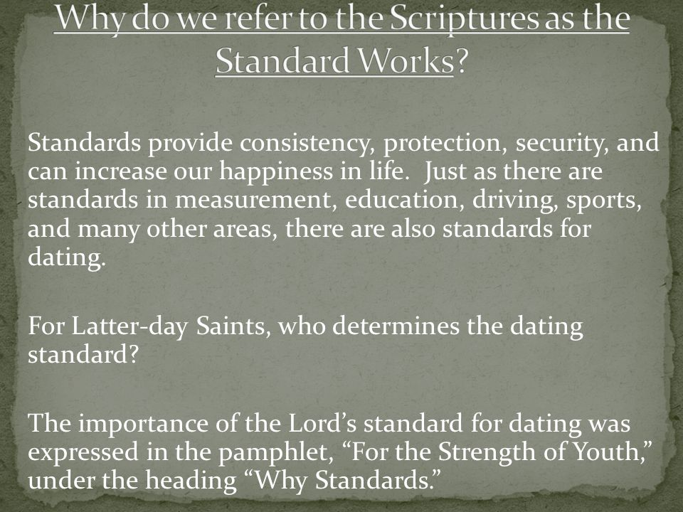 Why do we refer to the Scriptures as the Standard Works