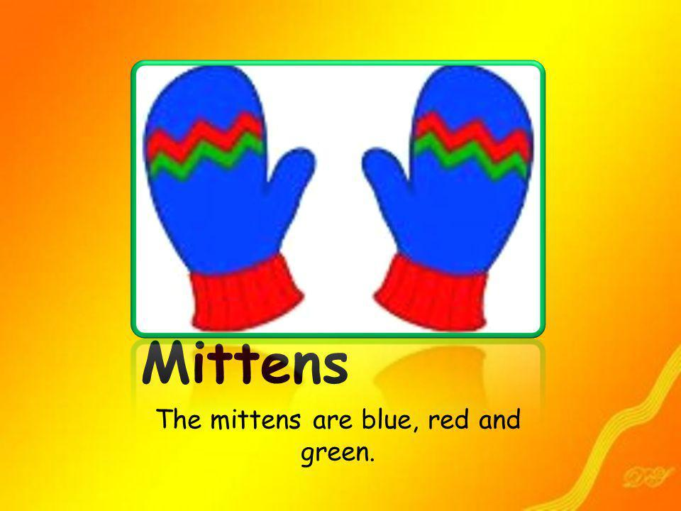 The mittens are blue, red and green.
