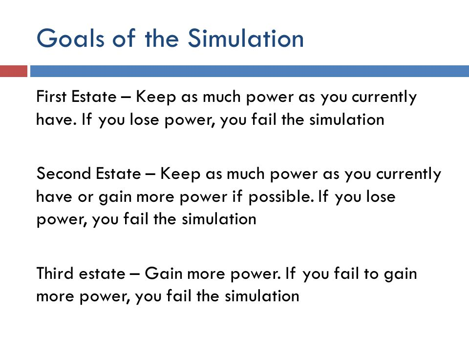 Goals of the Simulation