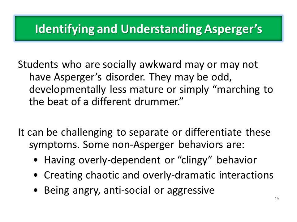Identifying and Understanding Asperger's