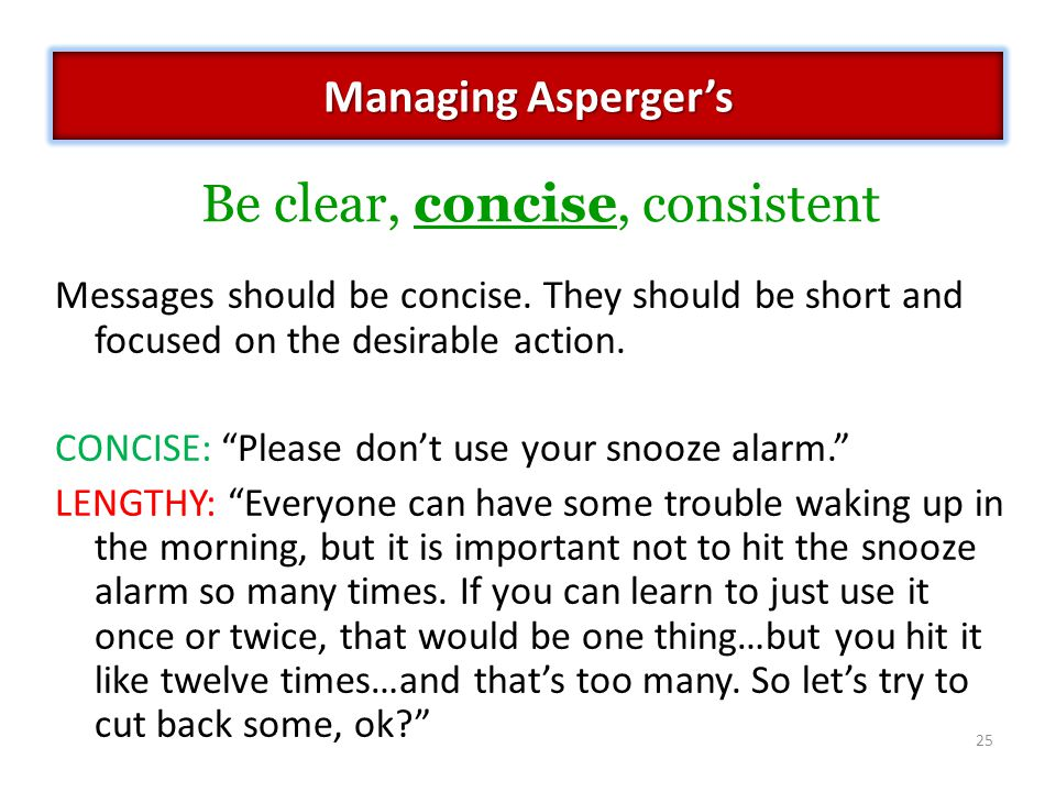 Be clear, concise, consistent