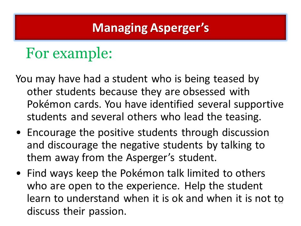 For example: Managing Asperger's