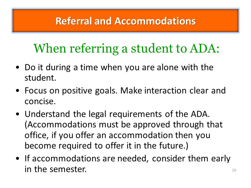 Referral and Accommodations