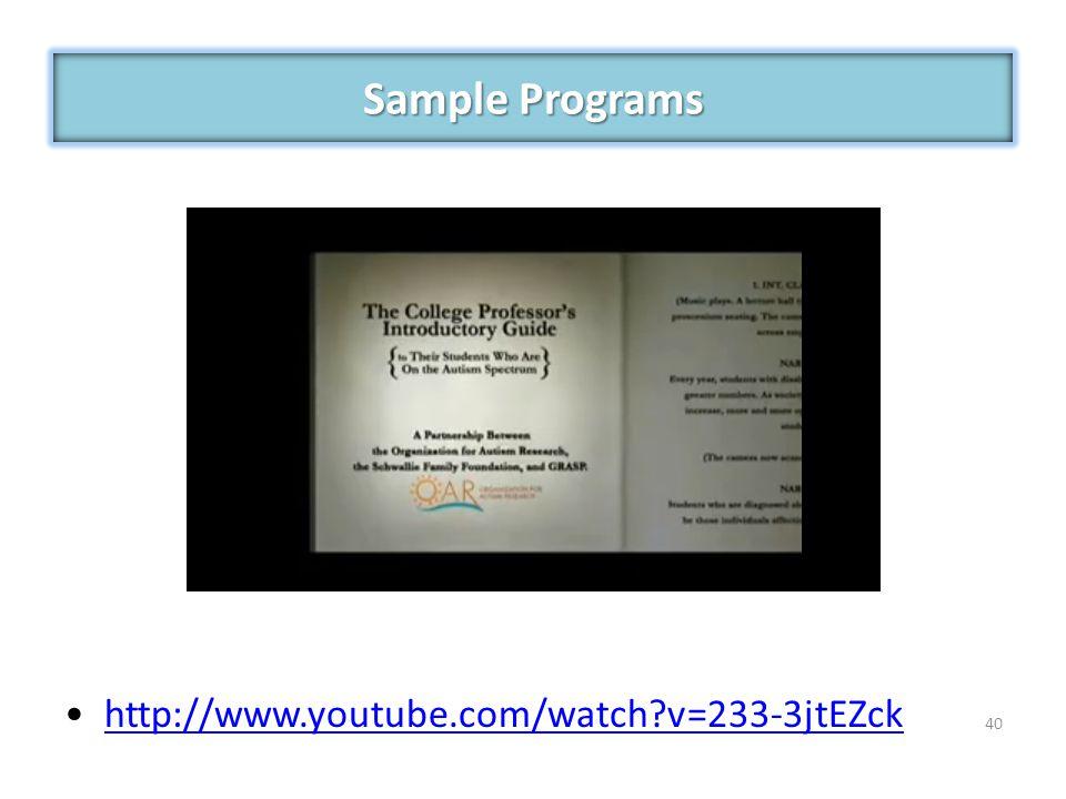 Sample Programs http://www.youtube.com/watch v=233-3jtEZck