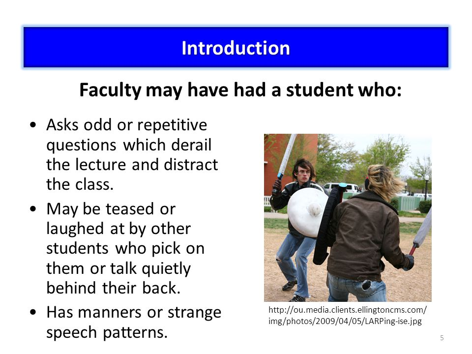 Faculty may have had a student who: