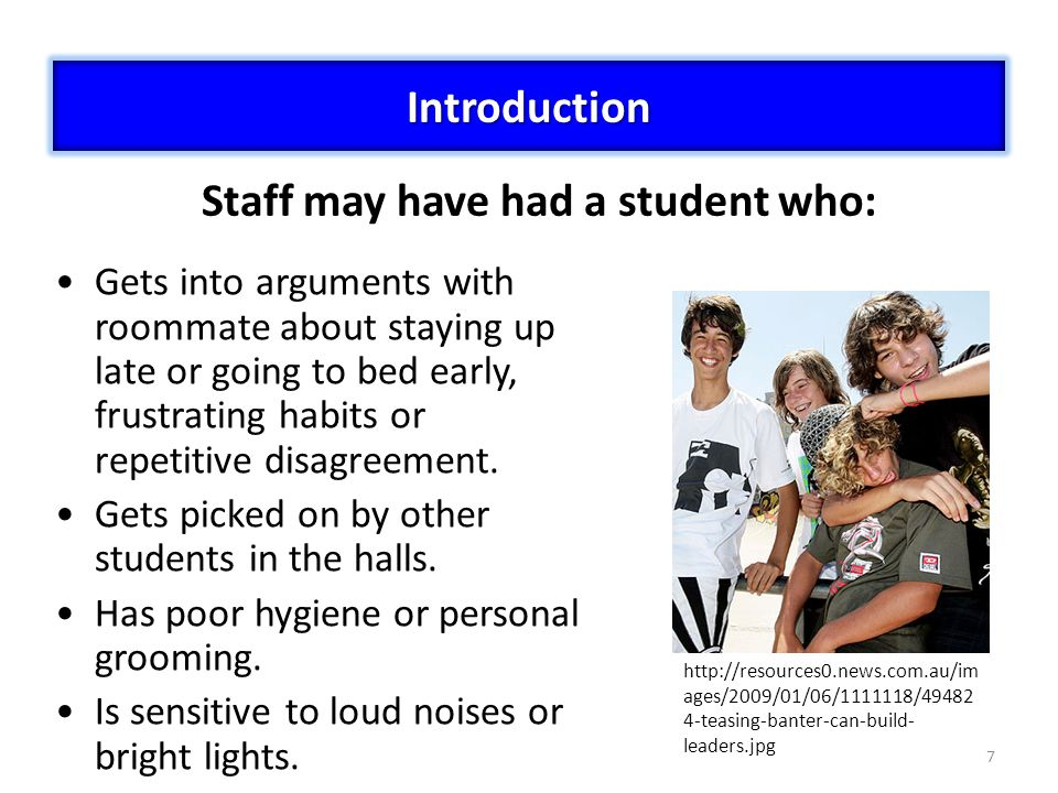 Staff may have had a student who:
