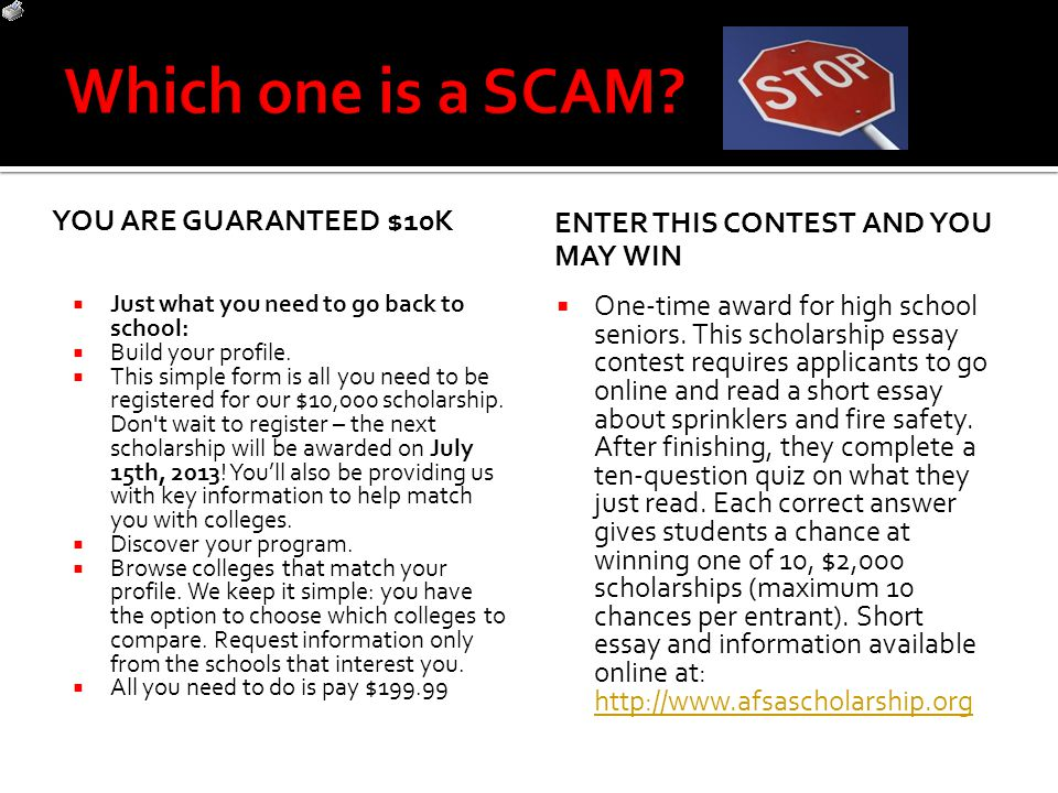 Which one is a SCAM You are guaranteed $10K
