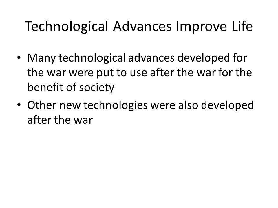 Technological Advances Improve Life