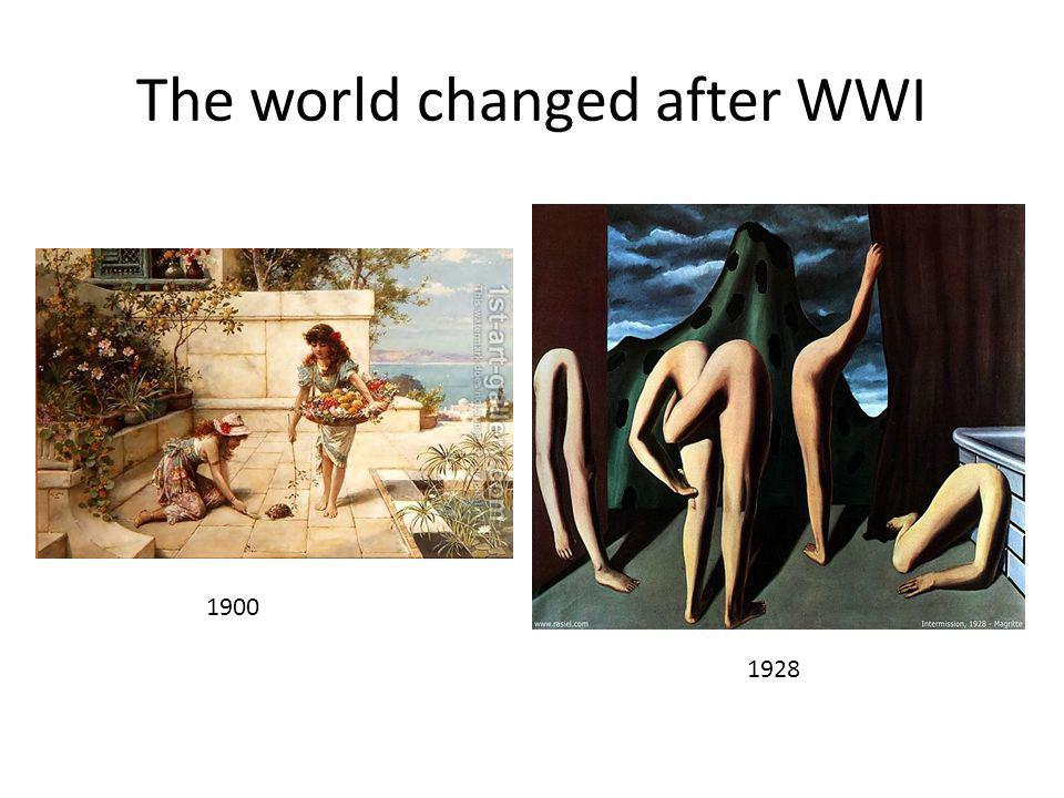 The world changed after WWI