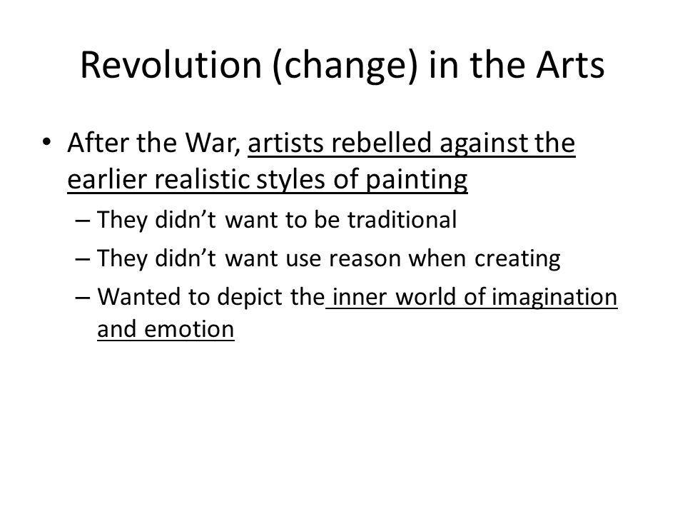 Revolution (change) in the Arts