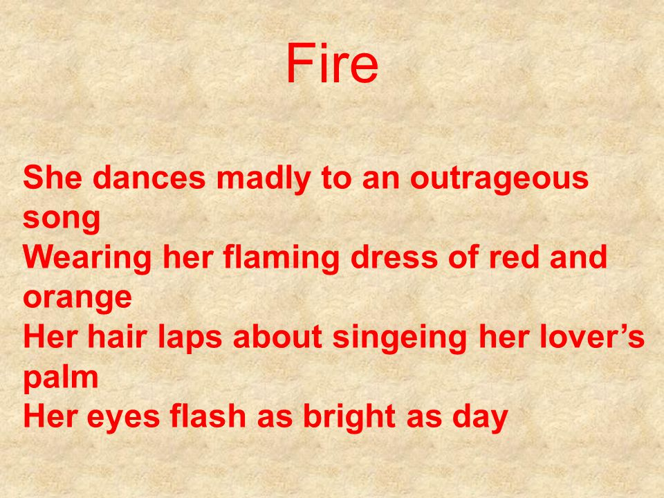 Fire She dances madly to an outrageous song
