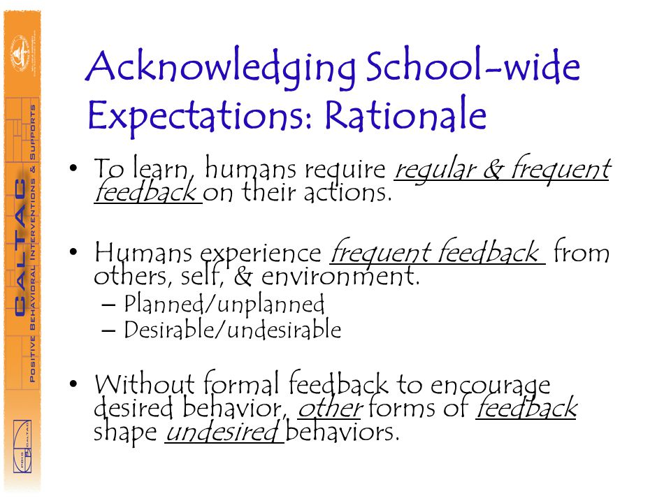 Acknowledging School-wide Expectations: Rationale