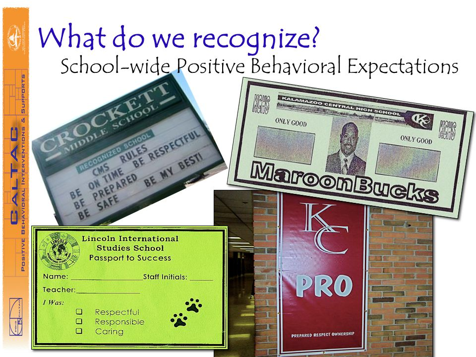 What do we recognize School-wide Positive Behavioral Expectations