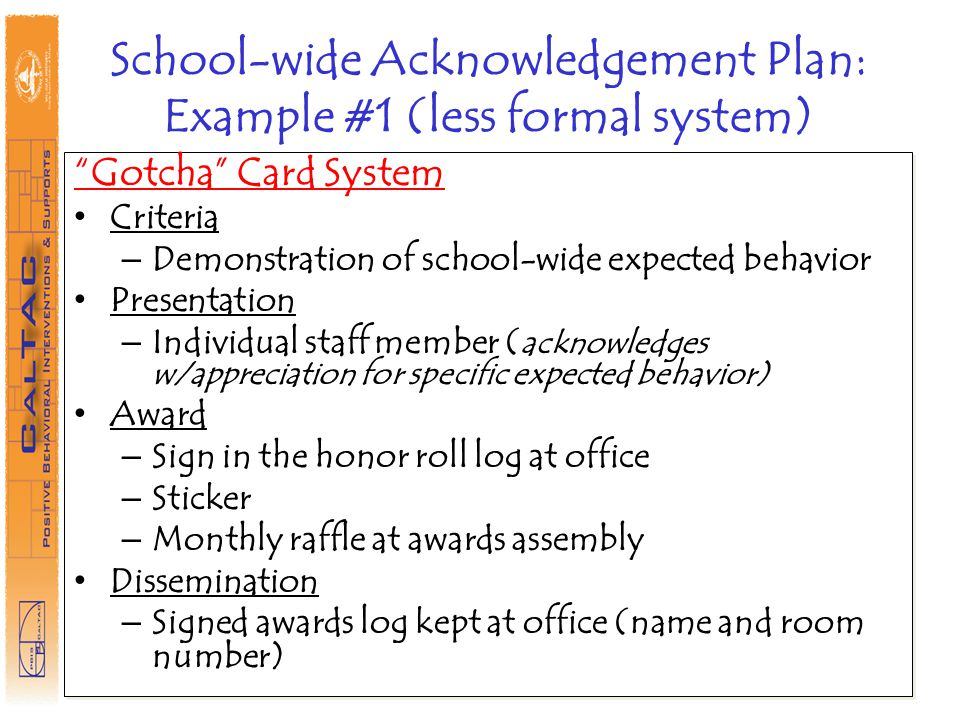 School-wide Acknowledgement Plan: Example #1 (less formal system)