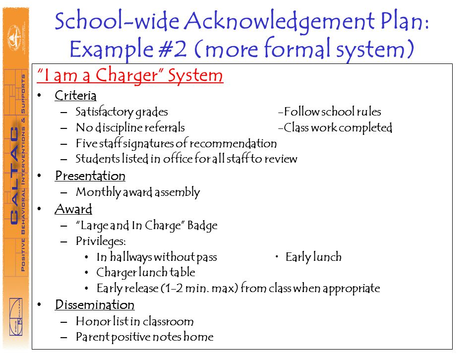 School-wide Acknowledgement Plan: Example #2 (more formal system)