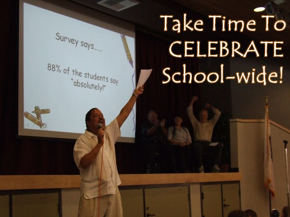 Take Time To CELEBRATE School-wide!