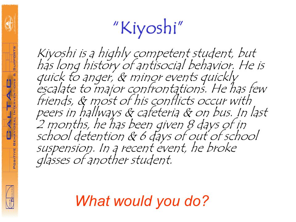 Kiyoshi What would you do