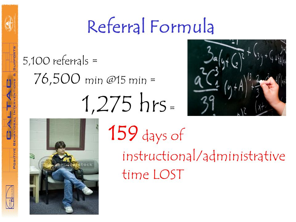 159 days of Referral Formula instructional/administrative time LOST