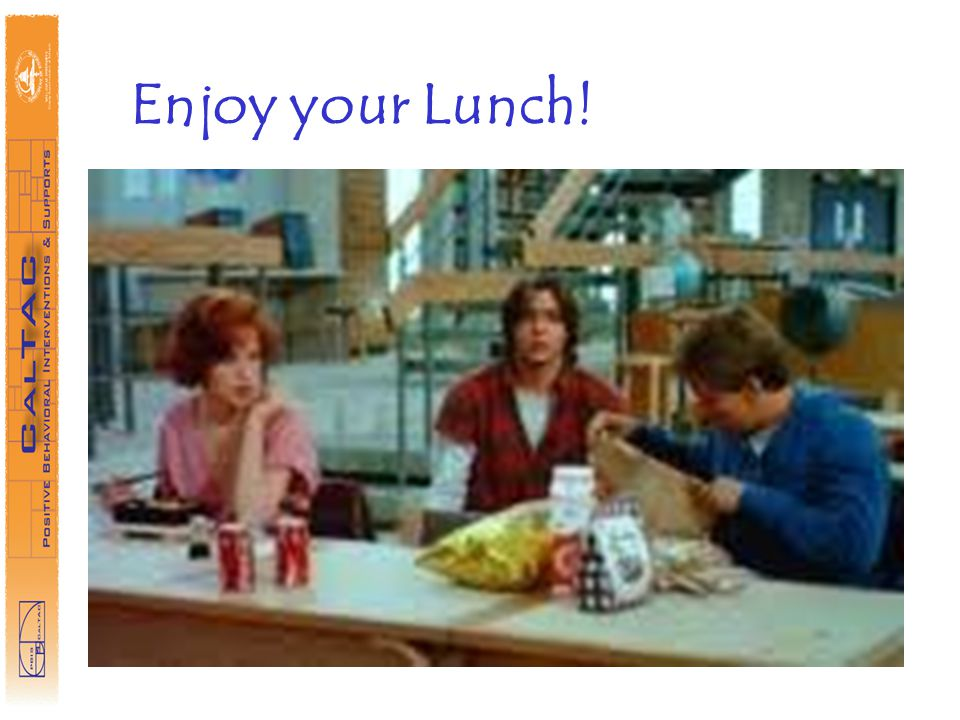 Enjoy your Lunch!