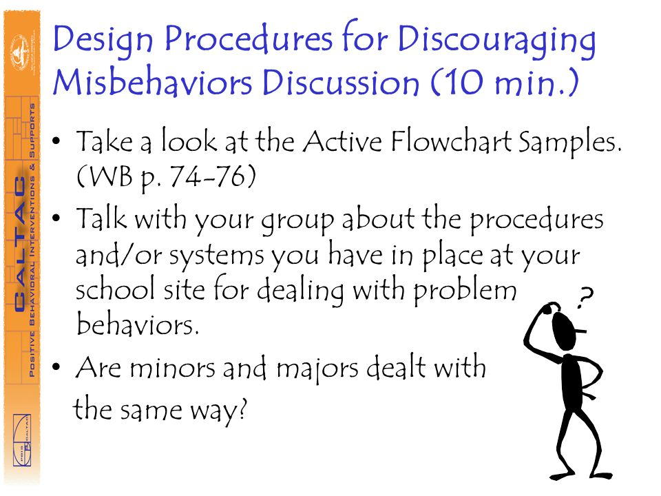 Design Procedures for Discouraging Misbehaviors Discussion (10 min.)