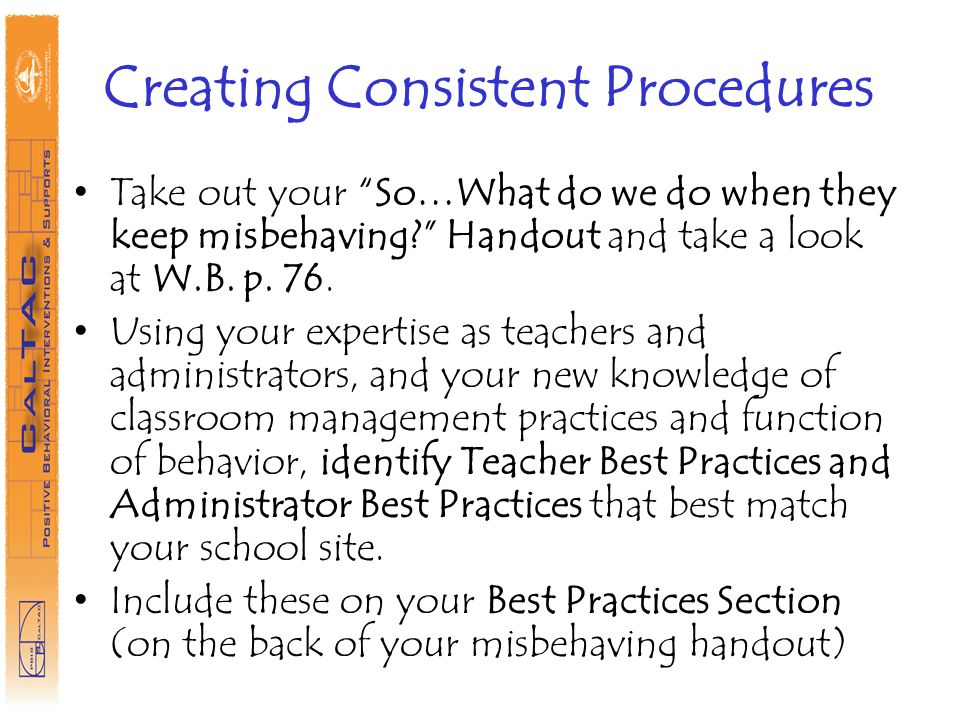Creating Consistent Procedures