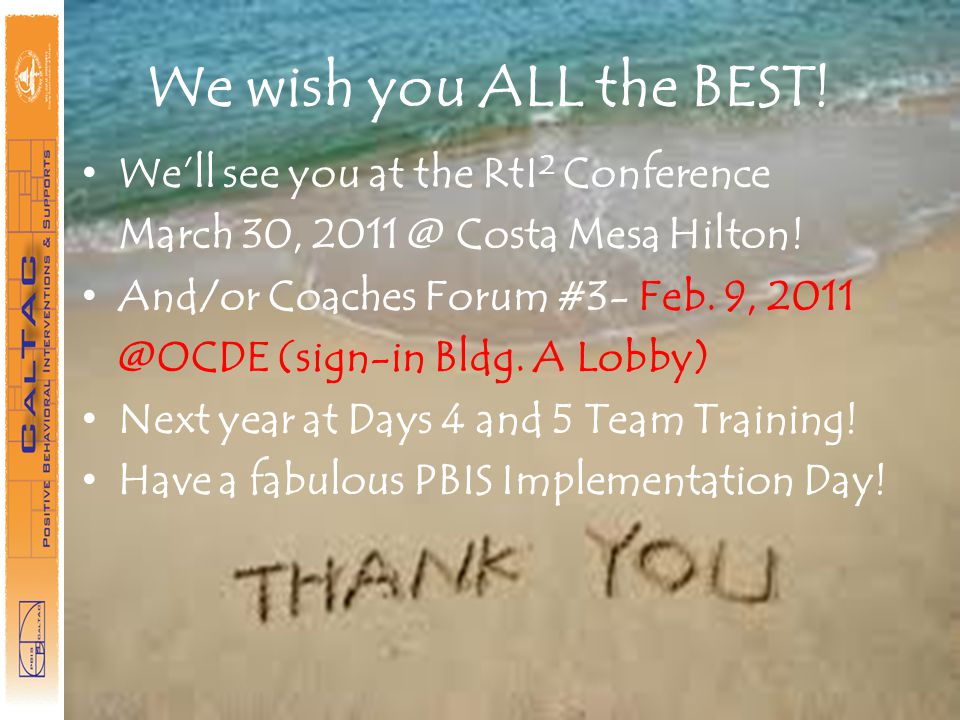 We wish you ALL the BEST! We'll see you at the RtI2 Conference