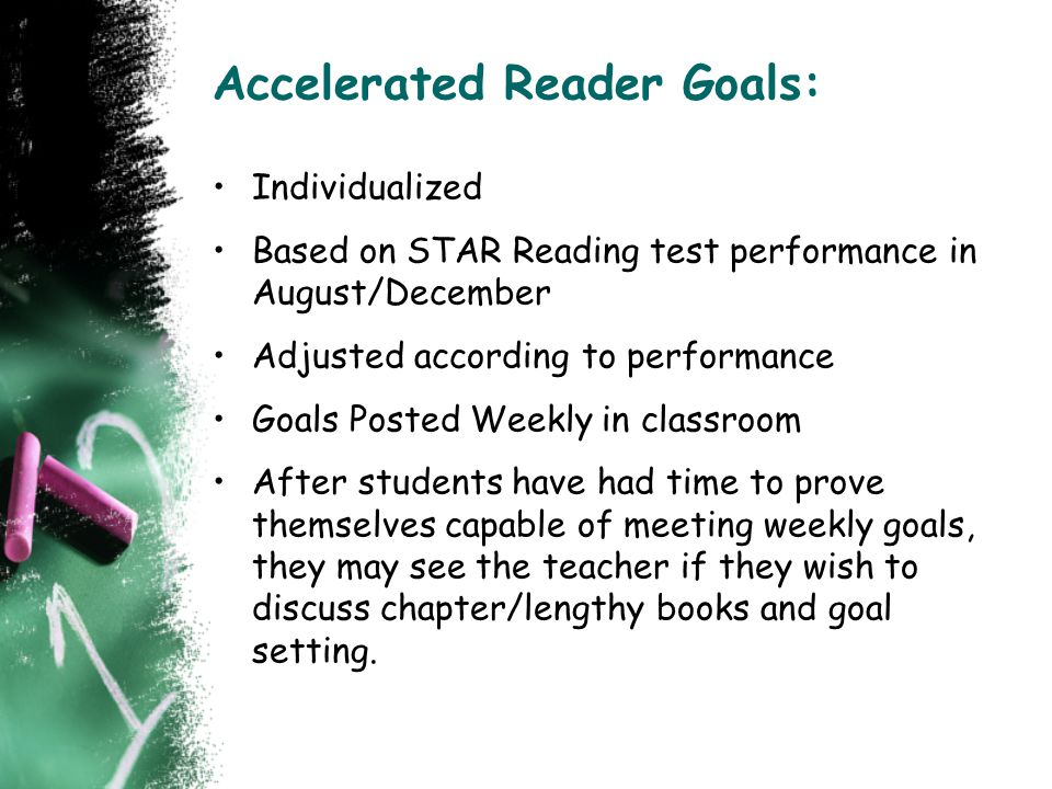 Accelerated Reader Goals: