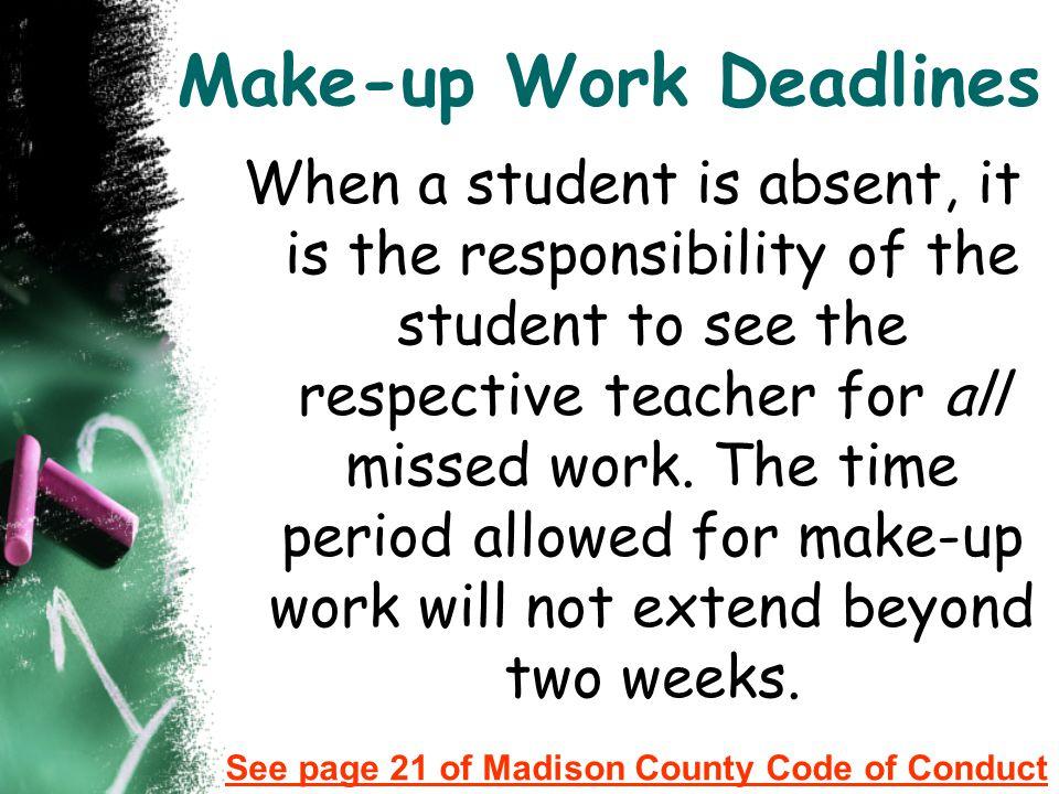 Make-up Work Deadlines