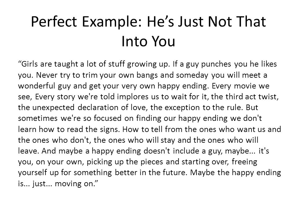 Perfect Example: He's Just Not That Into You