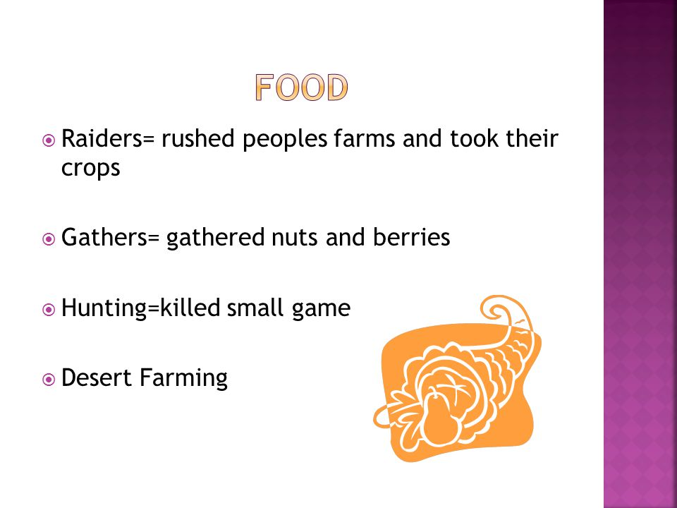 Food Raiders= rushed peoples farms and took their crops