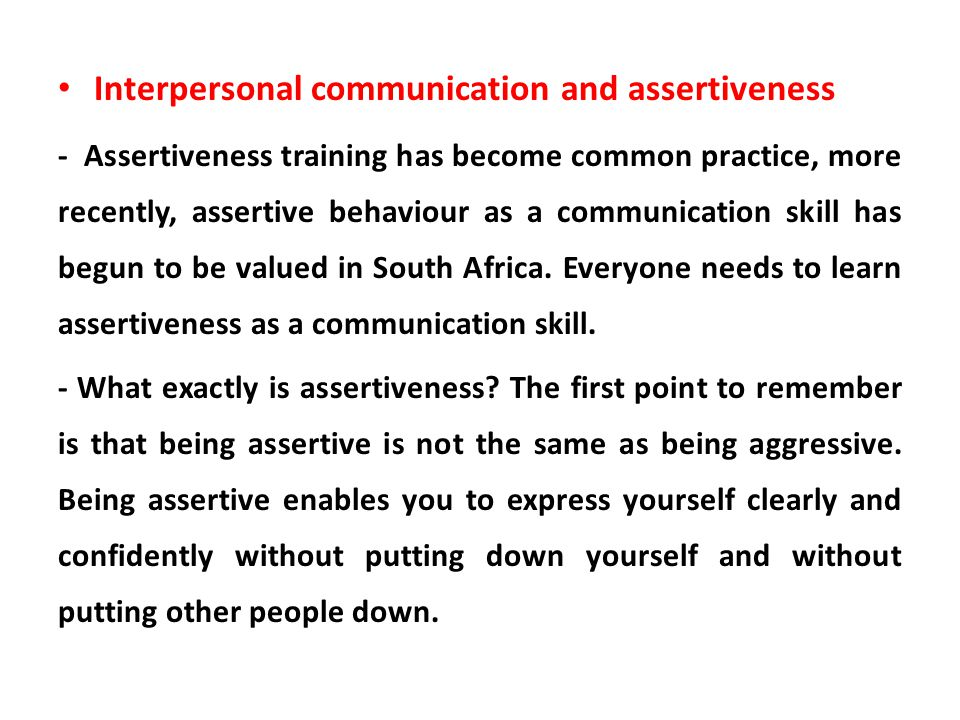 Interpersonal communication and assertiveness