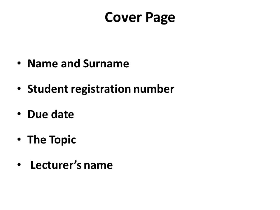 Cover Page Name and Surname Student registration number Due date