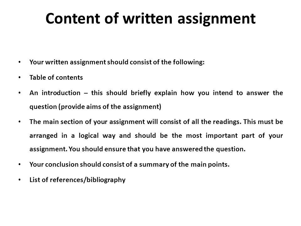 Content of written assignment