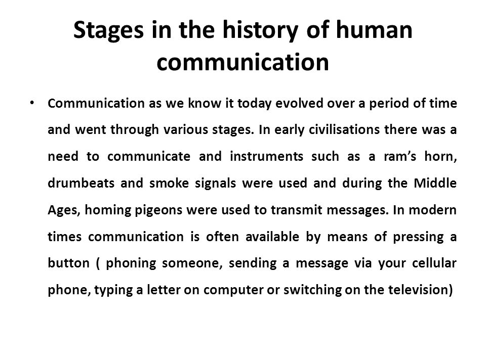 Stages in the history of human communication