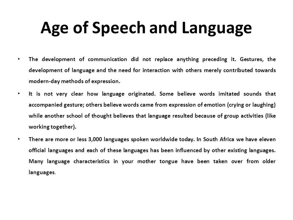 Age of Speech and Language