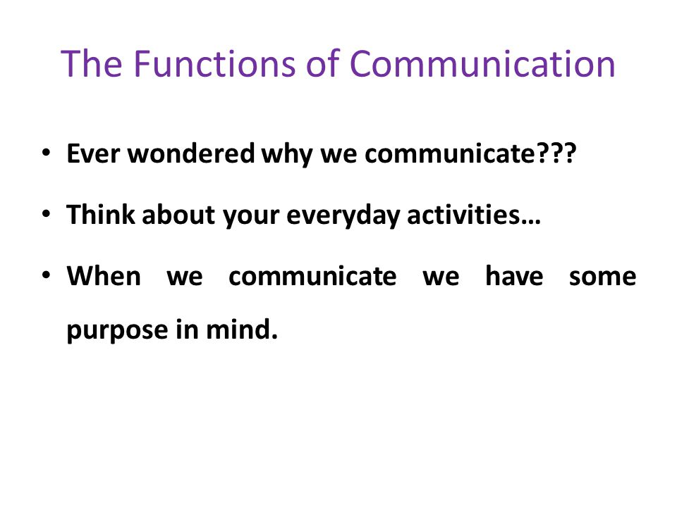 The Functions of Communication