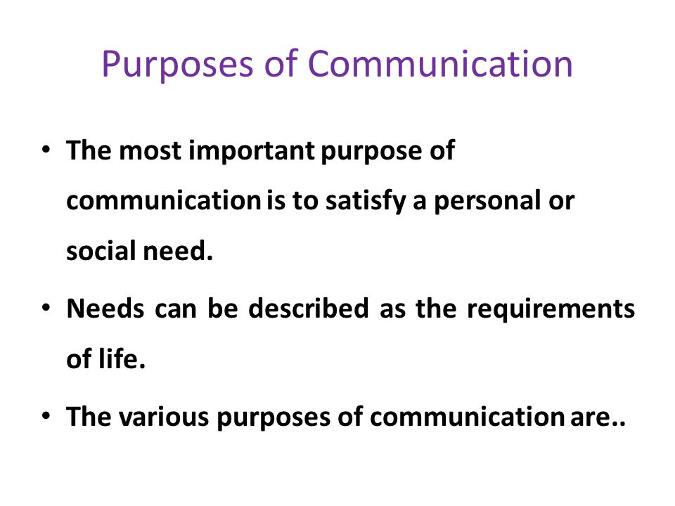 purpose of interpersonal communication Communication is significant for managers in an organizations so as to perform the basic functions of management, ie, planning, organizing, leading and controlling communication helps managers to perform their jobs and responsibilities.