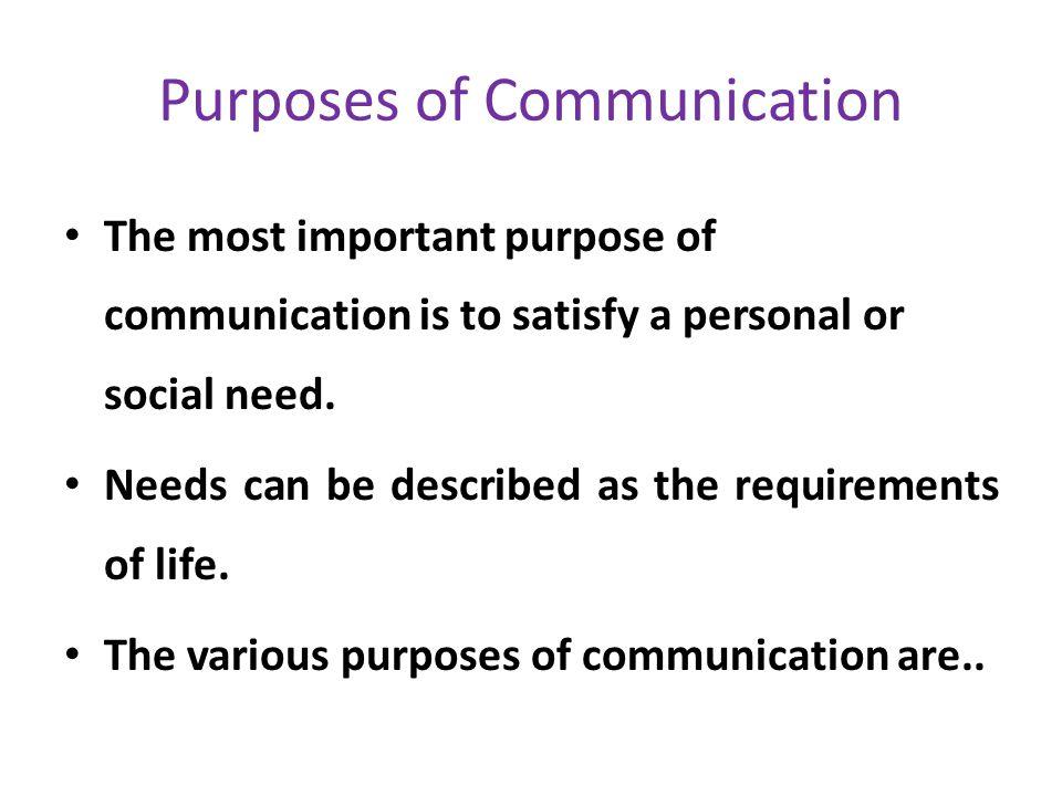 Purposes of Communication